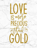 Love Is More Precious Than Gold