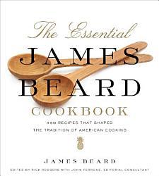 The Essential James Beard Cookbook PDF