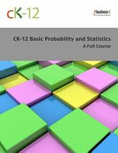 CK-12's Probability and Statistics - Basic (A Full Course)