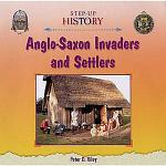Anglo-Saxon Invaders and Settlers