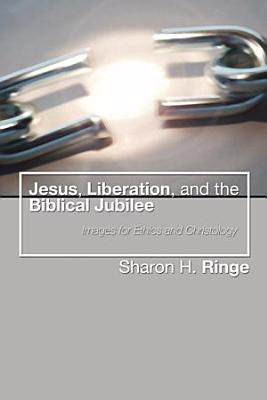 Jesus  Liberation  and the Biblical Jubilee