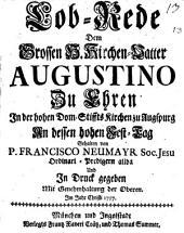Lobrede dem hl. Augustino zu Ehren: in der Domkirche zu Augsburg gehalten