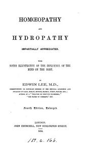 Homœopathy and hydropathy impartially appreciated