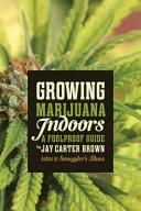 Growing Marijuana Indoors