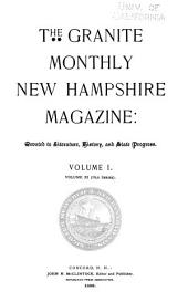 The Granite Monthly: A New Hampshire Magazine Devoted to History, Biography, Literature, and State Progress, Volume 11