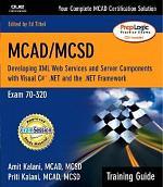 MCAD/MCSD Training Guide (70-320)