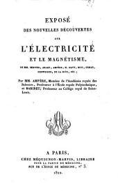 Exposé des nouvelles découvertes sur l'électricité et le magneétisme: de mm. Œrsted, Arago, Ampère, H. Davy, Biot, Erman, Schweiger, De La Rive, etc
