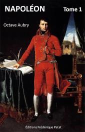 Napoléon (Illustré) Tome 1