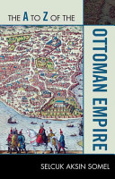 The A to Z of the Ottoman Empire PDF