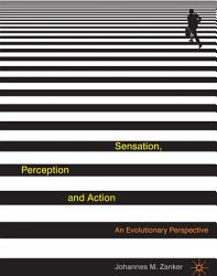 Sensation Perception And Action Book PDF