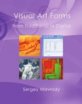 Visual Art Forms: Traditional to Digital