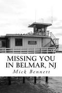 Missing You In Belmar Nj Book PDF