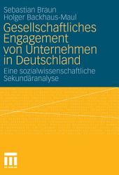 Gesellschaftliches Engagement von Unternehmen in Deutschland: Eine sozialwissenschaftliche Sekundäranalyse