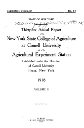 Report of the New York State College of Agriculture at Cornell University, Ithaca, and of the Cornell University Agricultural Experiment Station: Issue 31, Part 2