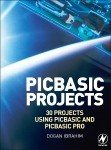 PIC Basic Projects: 30 Projects using PIC BASIC and PIC BASIC PRO, Edition 2