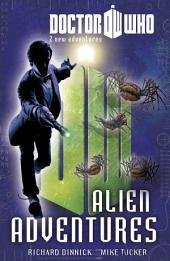 Doctor Who Book 3: Alien Adventures: Alien Adventures