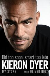Old Too Soon, Smart Too Late: My Story