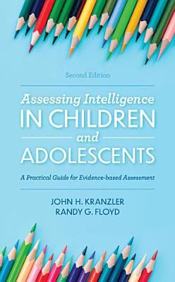 Assessing Intelligence in Children and Adolescents PDF