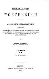 Mathematisches Wörterbuch: Alphabetische Zusammenstellung sämmlicher in die mathematischen Wissenschaften gehörender Gegenstände in erklärenden und beweisenden synthetisch und analytisch bearbeiteten Abhandlungen, Band 4