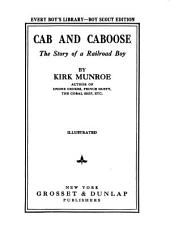 Cab and Caboose: The Story of a Railroad Boy
