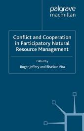 Conflict and Cooperation in Participating Natural Resource Management