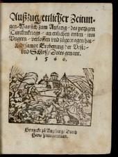 Auszug ettlicher Zeitungen, was sich zum Anfang des yetzigen Türckenkriegs an ettlichen orten inn Ungern verloffen ..