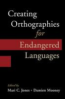 Creating Orthographies for Endangered Languages PDF