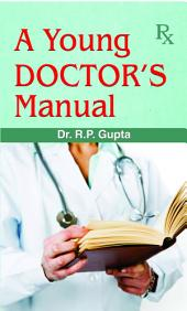 A Young Doctor's Mannual