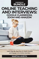 Online Teaching And Interviews