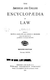 The American and English Encyclopaedia of Law: Volume 28