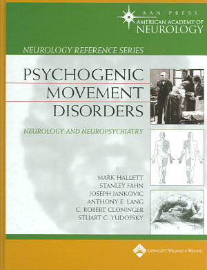 Psychogenic Movement Disorders