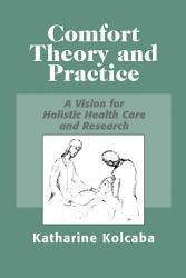 Comfort Theory And Practice Book PDF