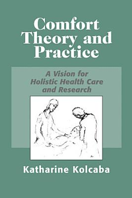 Comfort Theory and Practice PDF