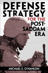 Defense Strategy for the Post-Saddam Era
