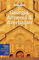 Lonely Planet Georgia, Armenia & Azerbaijan