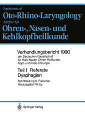 Teil I: Referate: Klinik und Therapie der Dysphagien