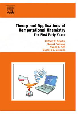 Theory and Applications of Computational Chemistry PDF