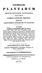 Enumeratio plantarum omnium hucusque cognitarum, secundum familias naturales disposita, adjectis characteribus, differentiis et synonymis: Volume 1, Part 2
