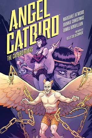 Angel Catbird Volume 3  The Catbird Roars  Graphic Novel  PDF