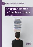 Academic Women in Neoliberal Times PDF