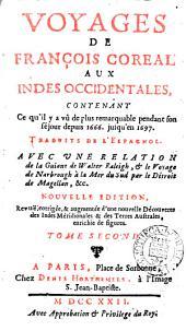 Voyages ... aux Indes occidentales ... depuis 1666 jusqu'en 1697, tr. de l'espagnol. Avec une relation de la Guiane de Walter Raleigh [&c.].