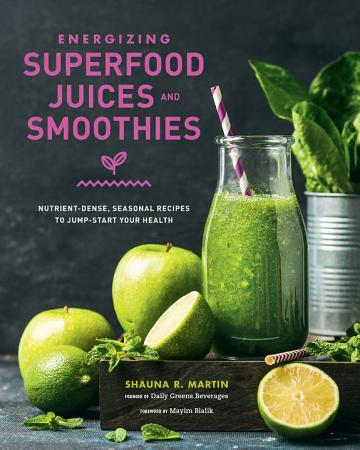 Energizing Superfood Juices and Smoothies PDF