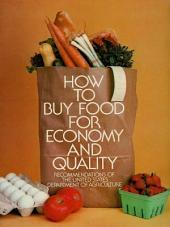 How to Buy Food for Economy and Quality