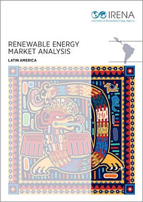 Renewable energy market analysis: Latin America