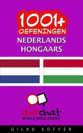 1001+ Oefeningen Nederlands - Hongaars