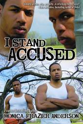 I Stand Accused