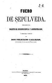 Fuero de Sepúlveda: Publicado en el Boletín de jurisprudencia y administración