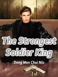 The Strongest Soldier King PDF