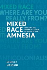 Mixed Race Amnesia PDF