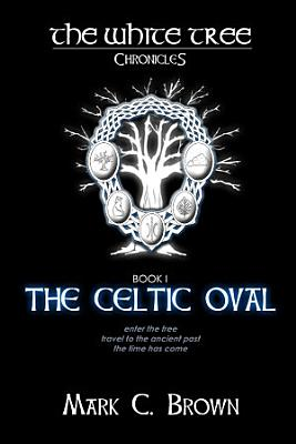 The White Tree  The Celtic Oval PDF